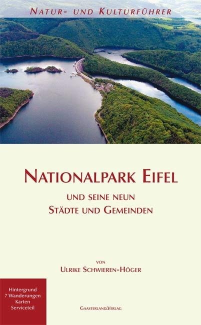 Nationalpark Eifel: Natur- und Kulturführer - U...