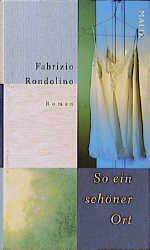 So ein schöner Ort - Fabrizio Rondolino