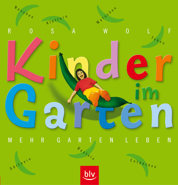 Kinder im Garten. Mehr Garten leben: Klettern, ...