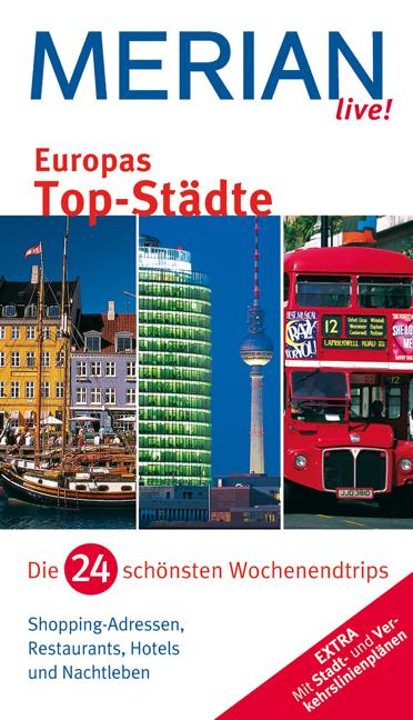 Merian live! Europas Top-Städte: Die 24 schönst...