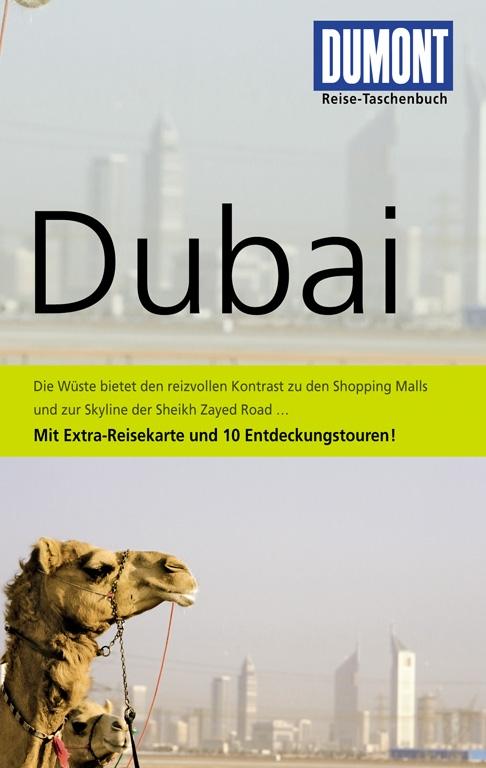 DUMONT Reise-Taschenbuch Dubai: Die Wüste biete...