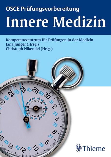 OSCE Prüfungsvorbereitung Innere Medizin: Kompe...
