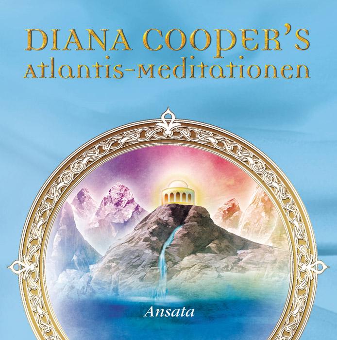 Atlantis-Meditationen - Diana Cooper