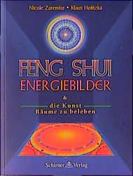 Feng Shui Energiebilder. Und die Kunst Räume zu...