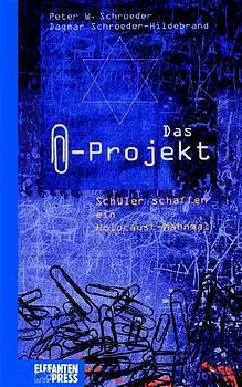 Das Büroklammer-Projekt - Peter W. Schroeder