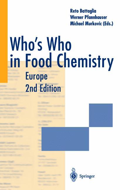 Who´s Who in Food Chemistry: Europe - Reto Battaglia et al. [Hardcover, 2nd Edition 2001]