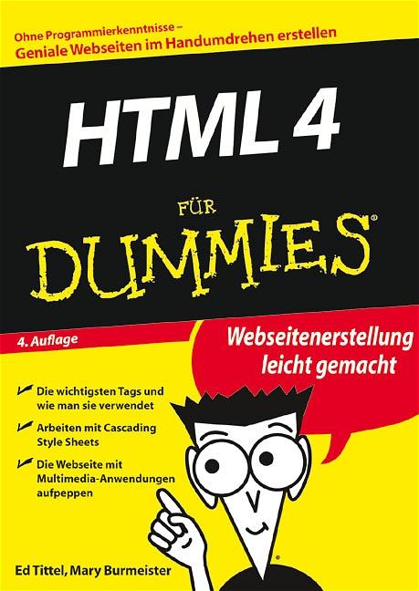 HTML 4 für Dummies. Webseitenerstellung leicht ...