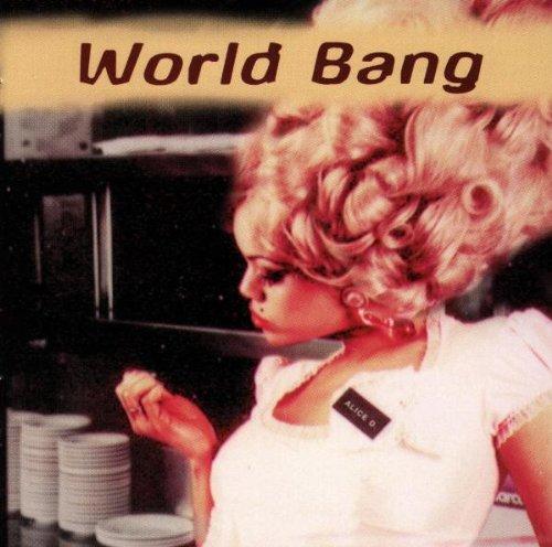 World Bang - Alice d