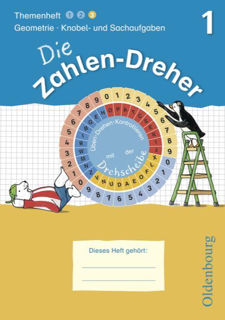 Die Zahlen-Dreher 1. Geometrie / Knobel- und Sachaufgaben - Jörg Krampe
