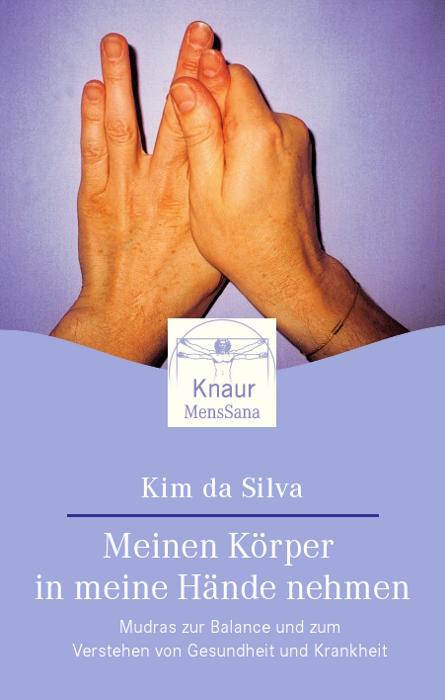 Meinen Körper in meine Hände nehmen - Kim da Silva