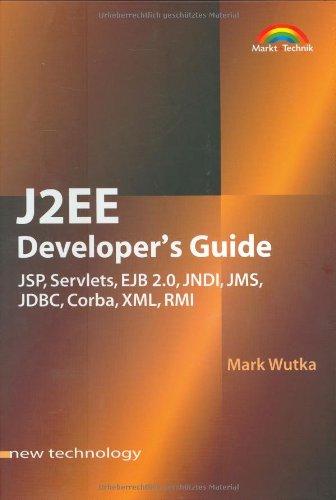 J2EE Developer´s Guide . JSP, Servlets, EJB 2.0...