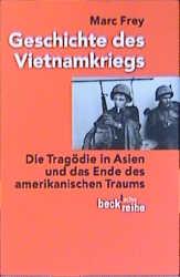 Geschichte des Vietnamkriegs: Die Tragödie in A...