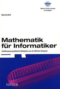 Mathematik für Informatiker - Manfred Brill