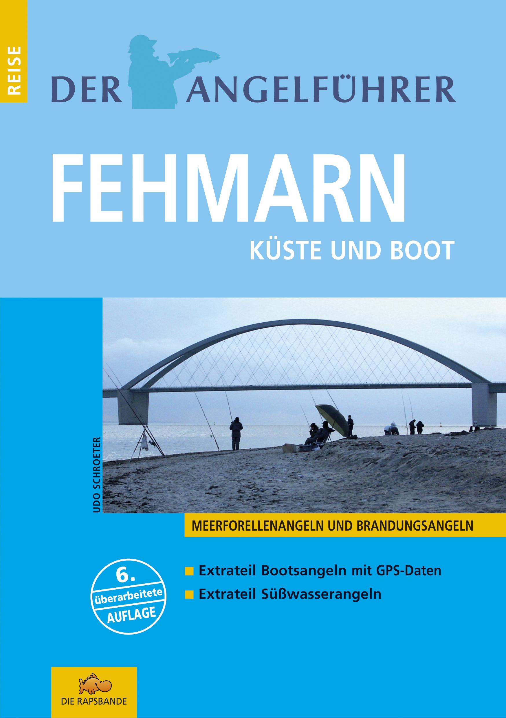 Der Angelführer Fehmarn: Meerforellenangeln und...