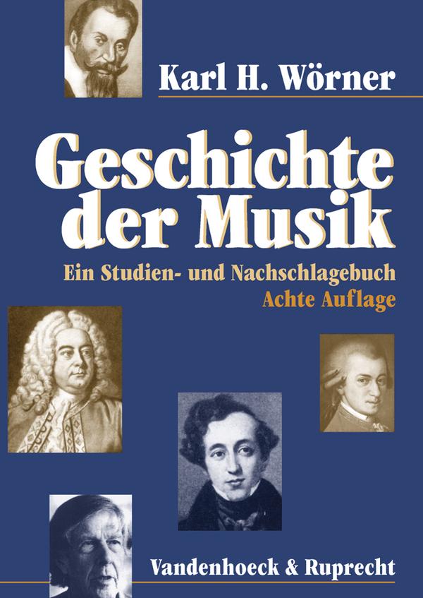 Geschichte der Musik: Ein Studien- und Nachschl...