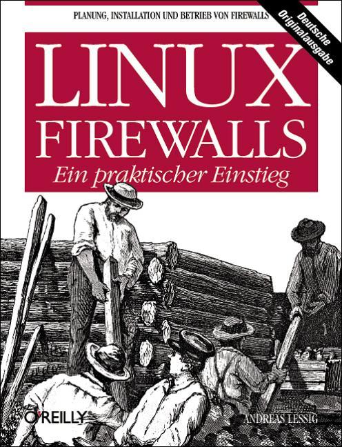 Linux-Firewalls. Ein praktischer Einstieg. - An...