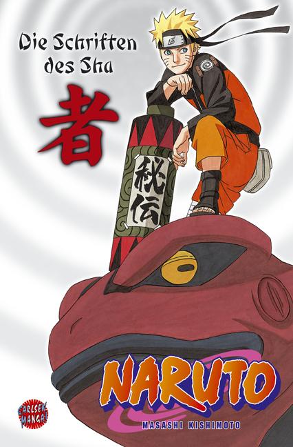 Naruto: Die Schriften des Sha: NARUTO / Die offizielle Datensammlung-Charaktere / Geheimüberlieferung - Masashi Kishimot