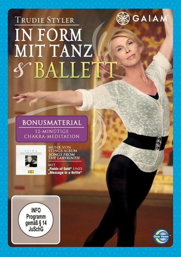 Gaiam: Trudie Styler - In Form mit Tanz & Ballet