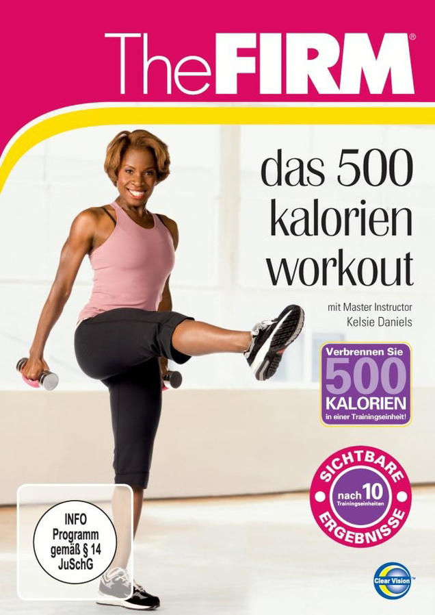 The Firm: Das 500 Kalorien Workout