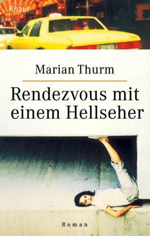 Rendezvous mit einem Hellseher - Marian Thurm