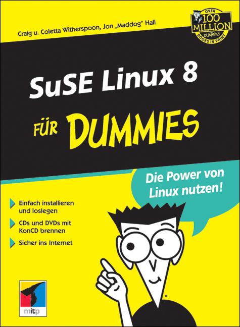SuSE Linux 8 für Dummies - Craig Witherspoon