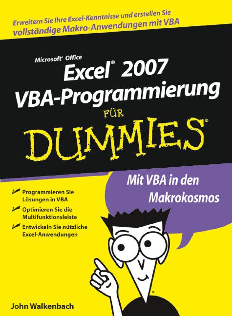 Excel 2007 VBA-Programmierung für Dummies: Erwe...