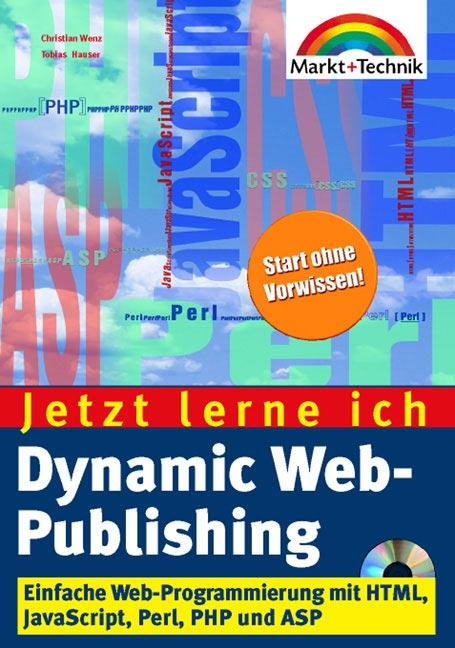 Dynamic Web-Publishing - Jetzt lerne ich... . E...