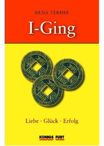 I Ging Liebe Glück Erfolg Buch 3 I Ging Münzen Rena Terhef