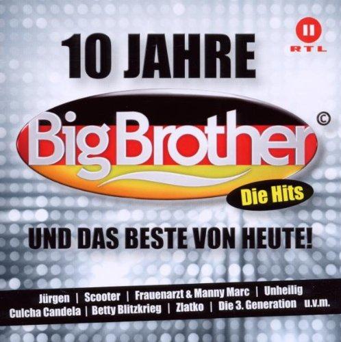 Various - 10 Jahre Big Brother und das Beste Von Heute