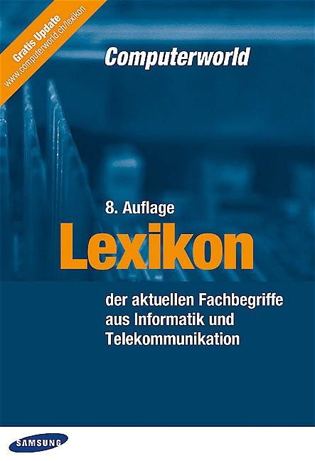 Lexikon der aktuellen Fachbegriffe aus Informat...