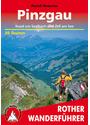 Pinzgau, Saalbach und Zell am See: Berg- und Talwanderungen rund um Saalbach und Zell am See. Auswahlführer für den Pinzgau und das Glemmtal - Rudolf Wutscher