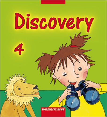 Discovery. Englisch entdecken durch Sprechen, Handeln und Experimentieren: Discovery 4. Schülerband - Melanie Behrendt