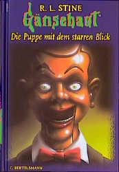 Gänsehaut - Band 8: Die Puppe mit dem starren Blick - R. L. Stine