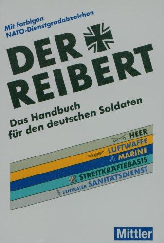 Der Reibert. Heer/Luftwaffe/Marine/Streitkräfte...