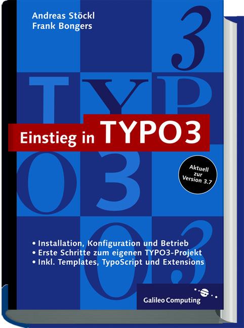 Einstieg in TYPO3: Web Content Management mit T...
