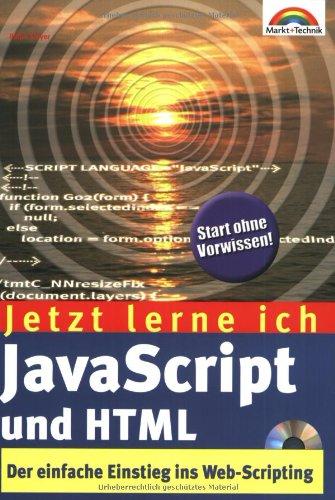 Jetzt lerne ich JavaScript und HTML . Der einfa...