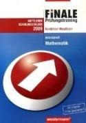 Finale. Abschlussprüfung Mathematik. Arbeitsheft und Lösungen. Realschule. Nordrhein-Westfalen - Bernhard Humpert