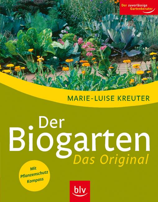Der Bio-Garten - Marie-Luise Kreuter