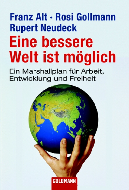 Eine bessere Welt ist möglich: Ein Marshallplan...