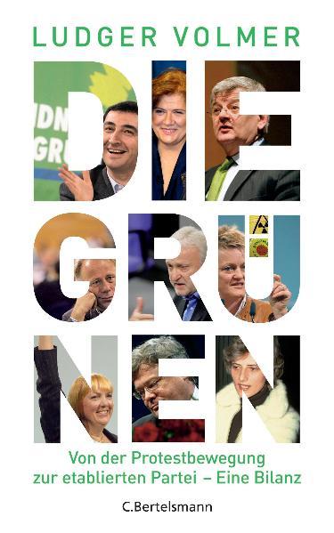 Die Grünen: Von der Protestbewegung zur etablie...