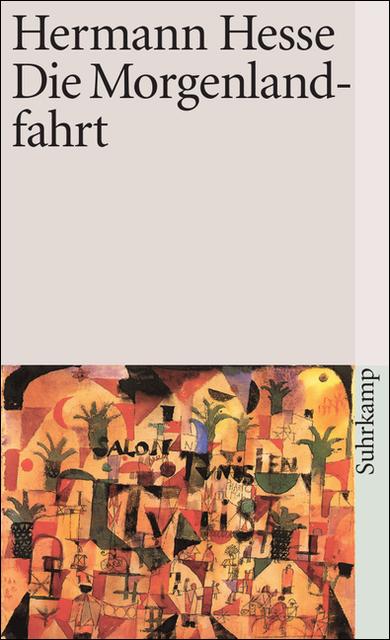 Die Morgenlandfahrt: Eine Erzählung (suhrkamp taschenbuch) - Hermann Hesse