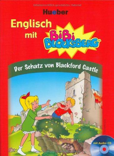 Englisch mit Bibi Blocksberg: Der Schatz von Blackford Castle - Vincent Andreas [inkl. CD]
