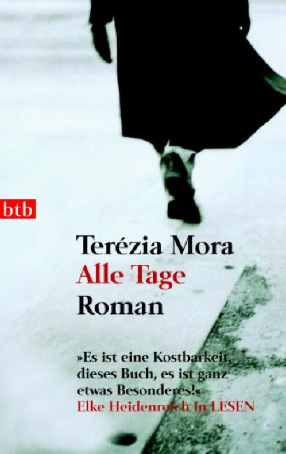 Alle Tage: Roman - Terézia Mora