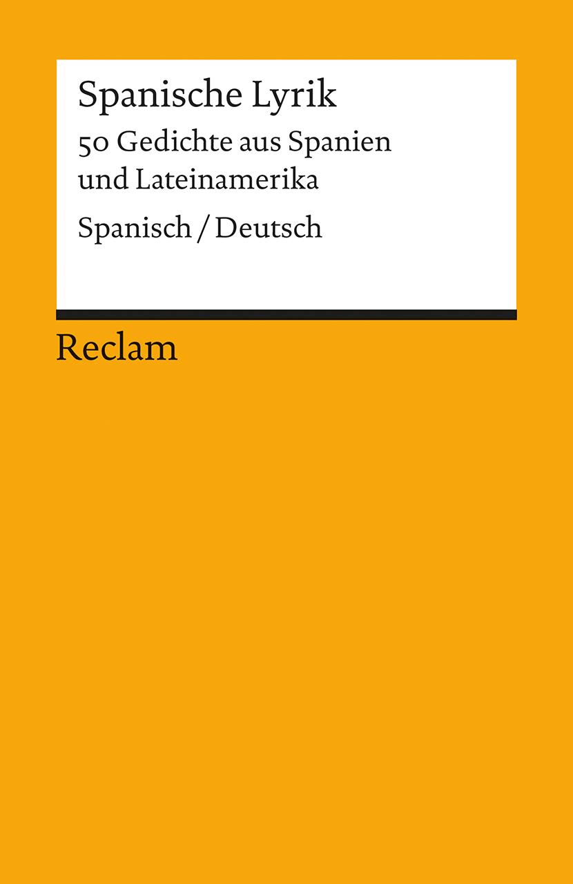 Spanische Lyrik: 50 Gedichte aus Spanien und La...