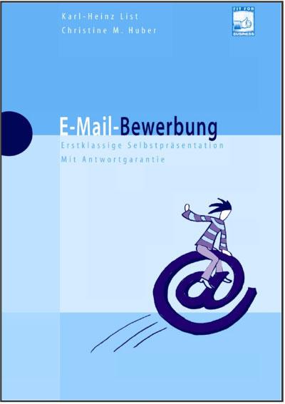 E-Mail-Bewerbung. Erstklassige Selbstpräsentati...