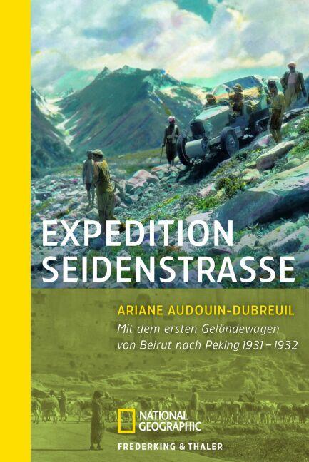 Expedition Seidenstraße: Mit den ersten Gelände...
