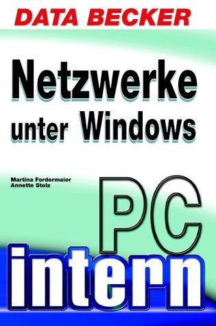 PC Intern Netzwerke unter Windows - Martina For...