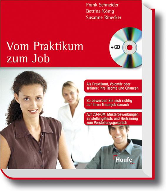 Vom Praktikum zum Job /mit CD-ROM: Als Praktika...