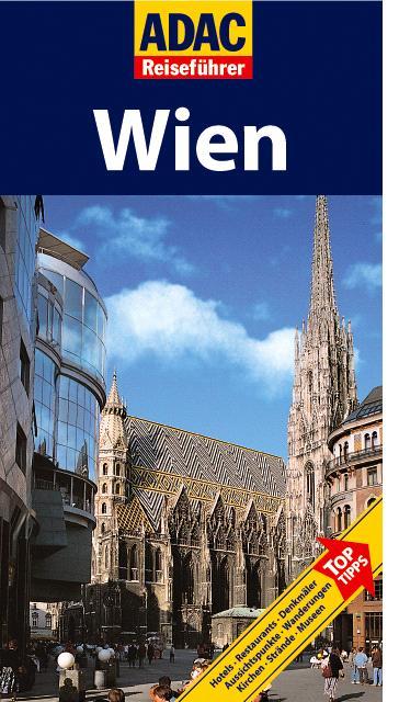 ADAC Reiseführer Wien: Hotels, Restaurants, Heu...