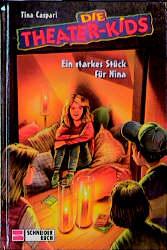 Die Theater-Kids, Bd.3, Ein starkes Stück für N...